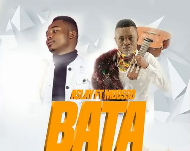 Audio | Aslay Ft Mbosso – Bata | Mp3 Download [New Song