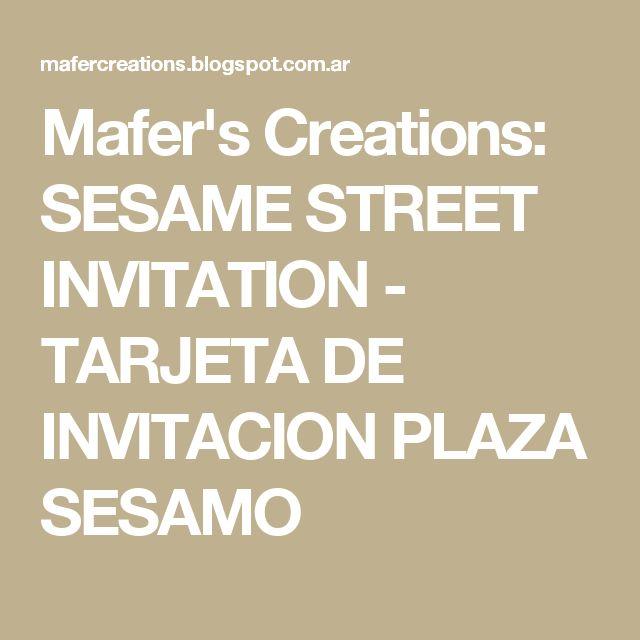 Mafer's Creations: SESAME STREET INVITATION - TARJETA DE INVITACION PLAZA SESAMO