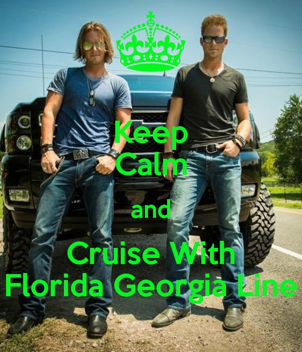 Florida Georgia Line. Um... Yes I think I will. I'm not a huge country fan but, pretty sure Cruise can better anyone's mood.