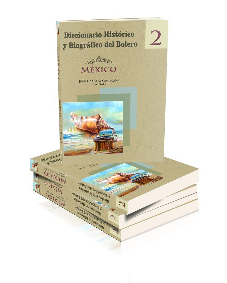 Colección Diccionario Histórico y Biográfico del Bolero