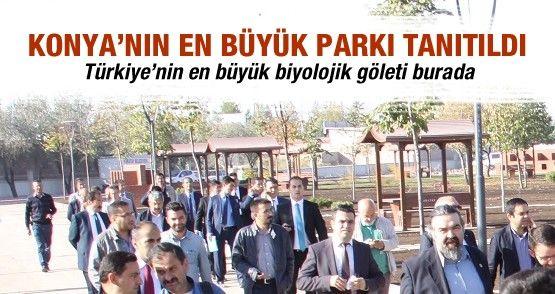 Konya'nın en büyük parkı tanıtıldı