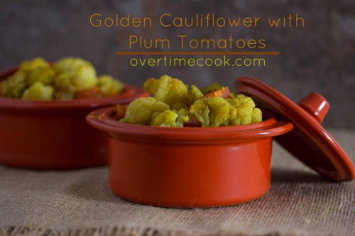 Golden Cauliflower and Plum Tomatoes and a review of Starters and Sides Made Easy on OvertimeCook