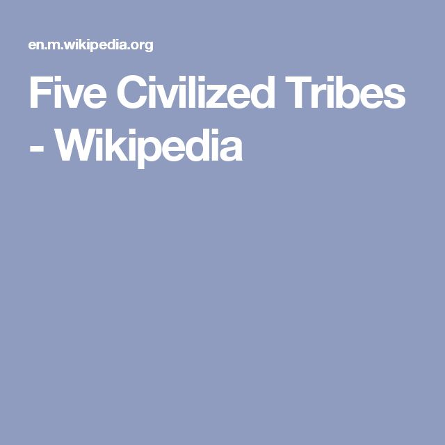 Five Civilized Tribes - Wikipedia