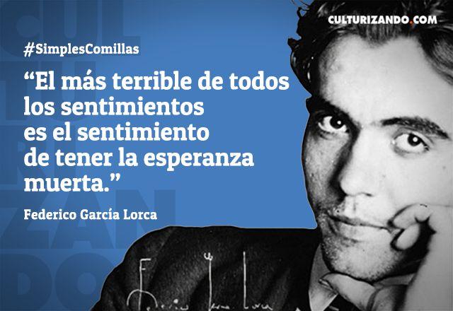 Lo mejor de Federico García Lorca (+Frases) - culturizando.com | Alimenta tu Mente