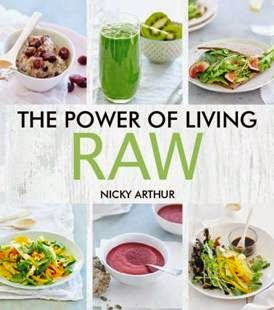 The Power of Living a Raw Food Lifestyle: The Power of Living Raw is here.