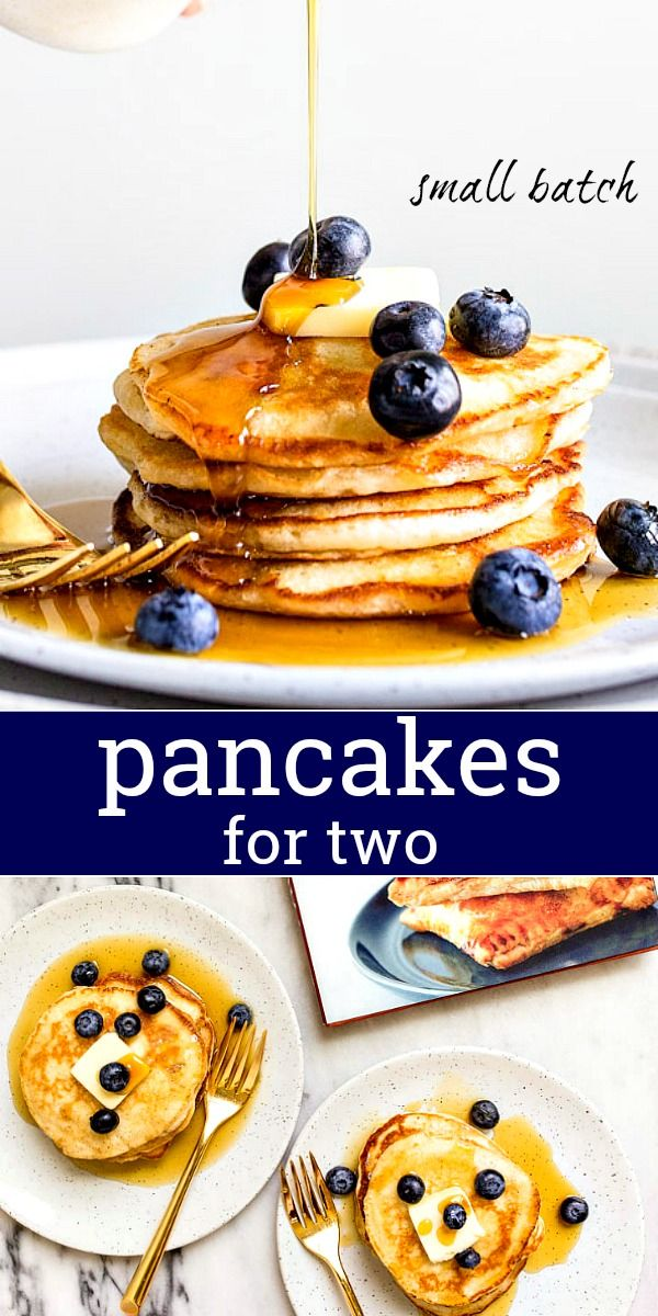 Pancakes For Two Small Batch Of Pancakes Dessert For Two Desayuno Y Brunch Tortas Comida Bebida