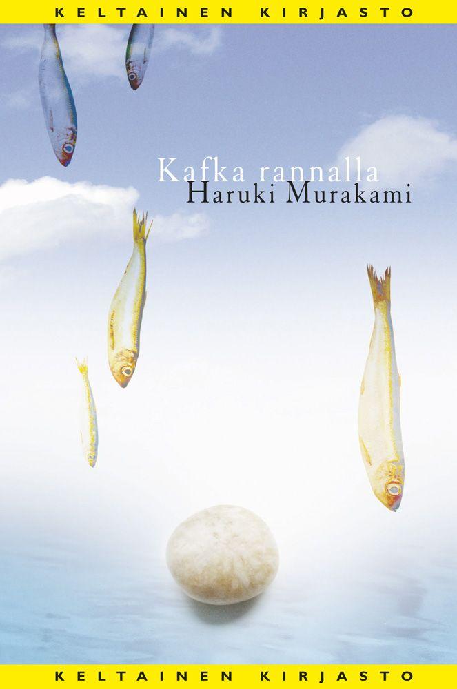 Haruki Murakami - Kafka rannalla