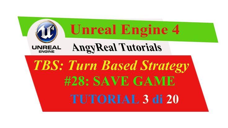 "Unreal Engine 4 - Turn Based Strategy - Tutorial [ITA] - 28#: ""SAVEGAME"" 3"