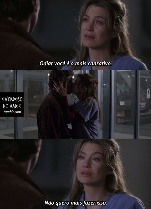 Eu odeio você, eu amo você, eu odeio amar você. . .