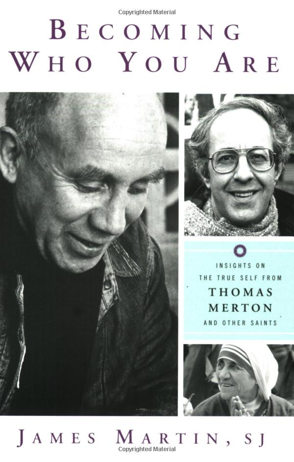 41 best people fr james martin sj images on pinterest james becoming who you are insights on the true self from thomas merton and other saints fandeluxe Gallery