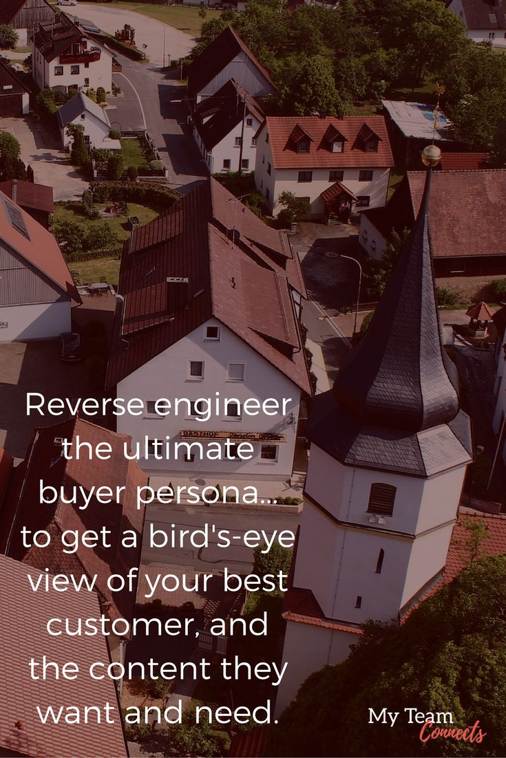How to Reverse Engineer The Ultimate Buyer Persona http://myteamconnects.com/reverse-engineer-the-ultimate-buyer-persona/?utm_campaign=coschedule&utm_source=pinterest&utm_medium=My%20Team%20Connects&utm_content=How%20to%20Reverse%20Engineer%20The%20Ultimate%20Buyer%20Persona #content