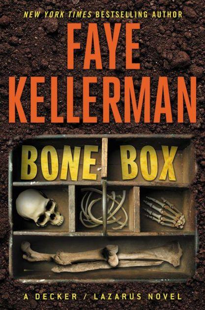 Bone Box: A Decker/Lazarus Novel by Faye Kellerman