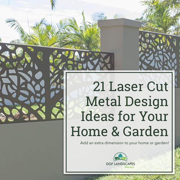 21 Laser Cut Metal Design Ideas for Your Home & Garden   DGF Landscapes Mackay