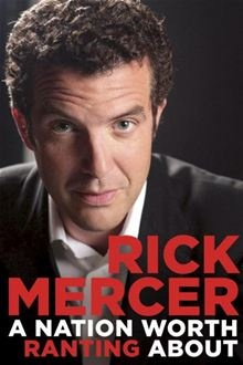 A Nation Worth Ranting About: Rick Mercer Report from Across Canada By: Rick Mercer. Click here to buy this eBook: http://www.kobobooks.com/ebook/-Nation-Worth-Ranting-About-Rick/book-jcTYubVjjkKnDa4qy0Biww/page1.html# #newreleases  I want to read!!!