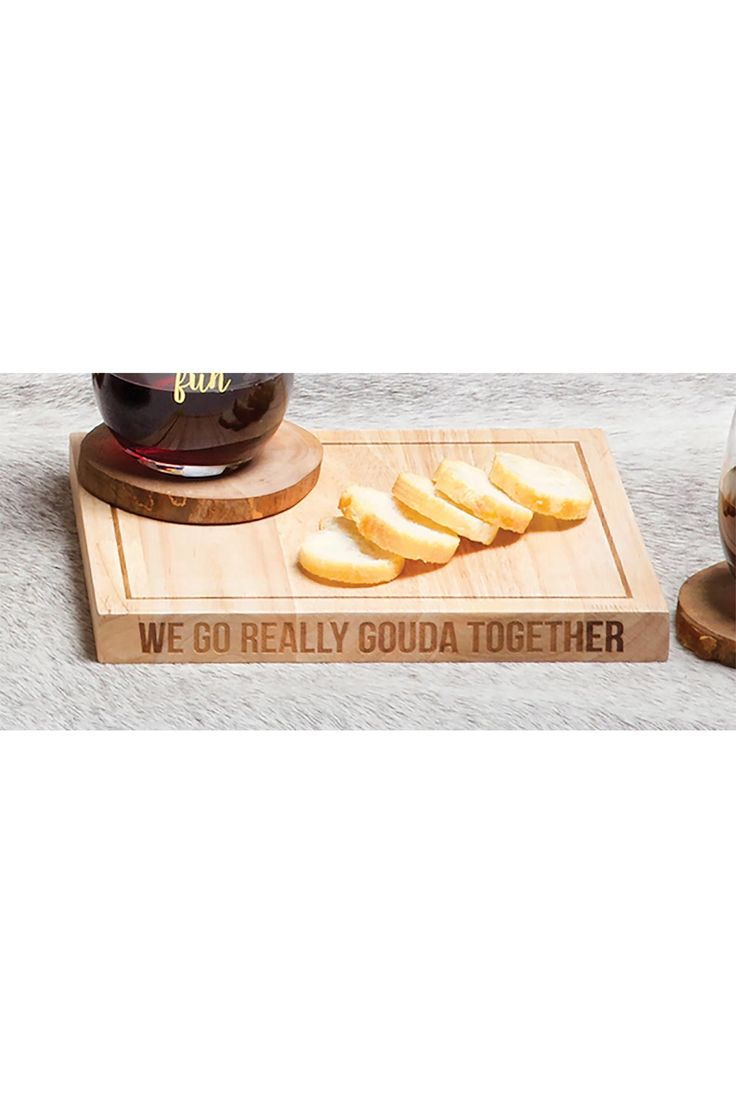 Make your cheese plate simply stunning diy wood slice cutting board - We Go Really Gouda Together Wooden Cheese Board