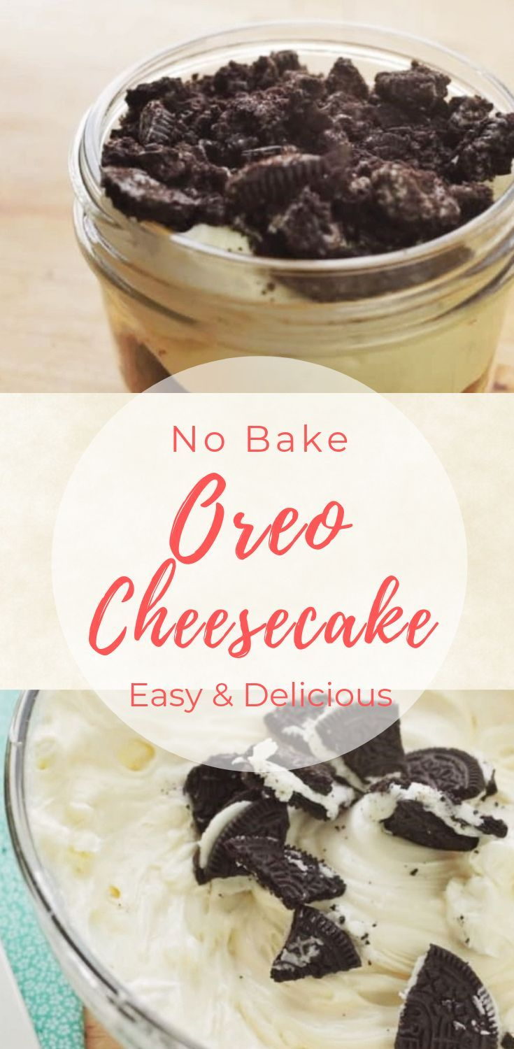 No Bake Oreo Cheesecake Recipe Mason Jar Desserts No Bake Oreo Cheesecake