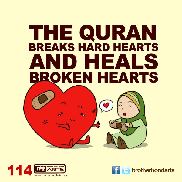 #114 The Quran breaks hard hearts and heals broken hearts.