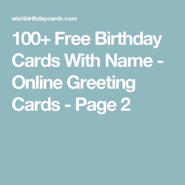 100+ Free Birthday Cards With Name - Online Greeting Cards - Page 2