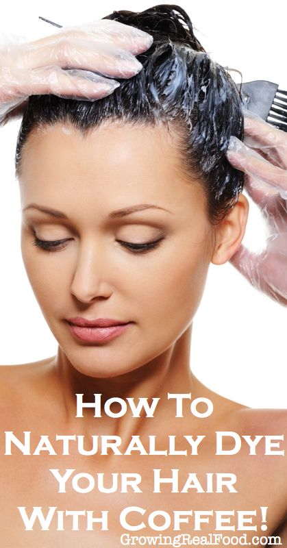 How To Naturally Dye Your Hair With Coffee | GrowingRealFood.com ...
