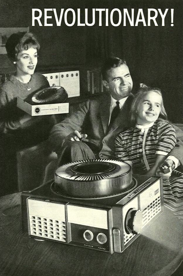 Kodak Carousel, 1962. What an excrutiating ordeal to watch other ppls vacation slides. lol!