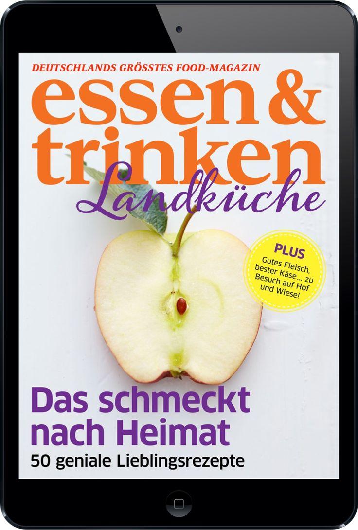 #ESSEN&TRINKEN Landküche – Tolle Rezepte, interessante Reportagen und mehr. Hier geht's zu Abo-Shop: http://aboshop.essen-und-trinken.de/essen-und-trinken