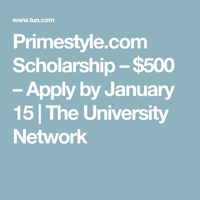 Primestyle.com Scholarship – $500 – Apply by January 15 | The University Network