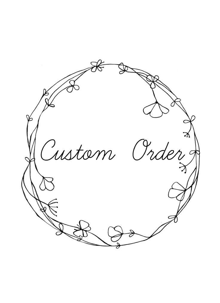 Custom Order for Fridy
