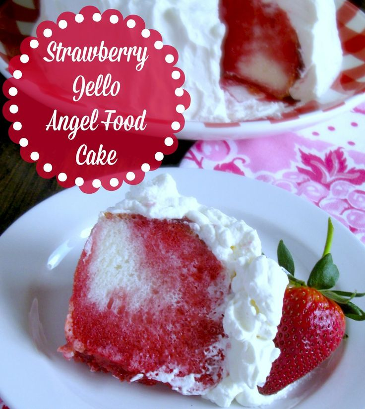 Angel Food Cake And Jello