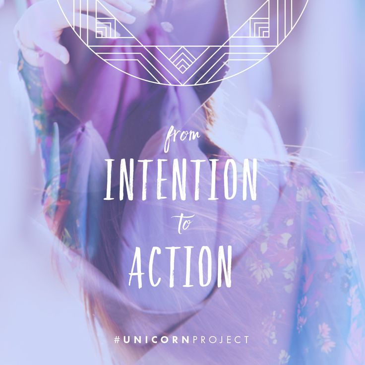 From intention to action - Find out more at www.thedarlingtree.com/unicornproject