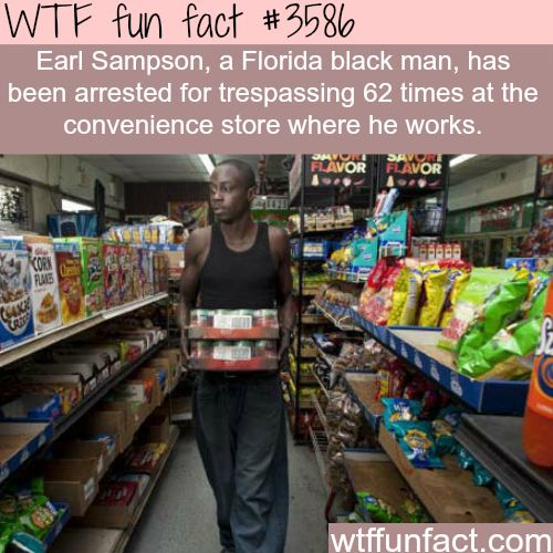 Earl Sampson, the man who got arrest 62 times for working - WTF fun facts