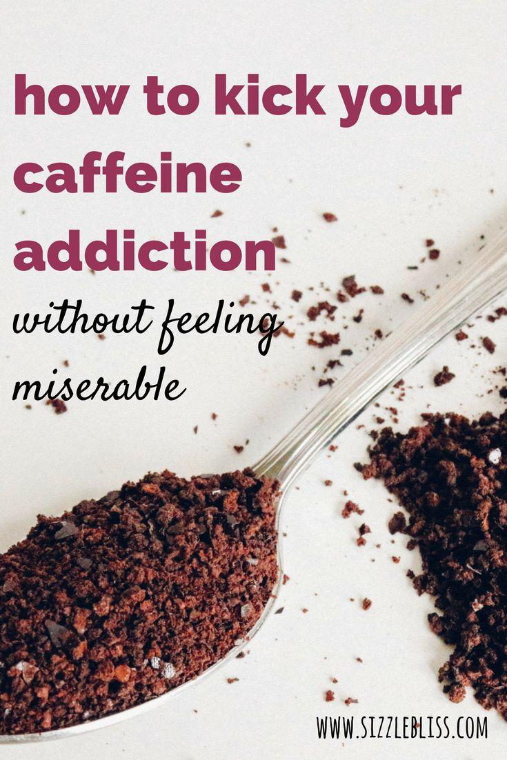 caffeine / coffee / energy drinks / addiction / fatigue / depression / supplements / healthy / nutrition / caffeine withdrawal / caffeine alternatives / www.sizzlebliss.com