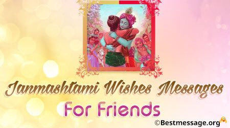 Best Happy Janmashtami Whatsapp Messages and Wishes for Friends and Family