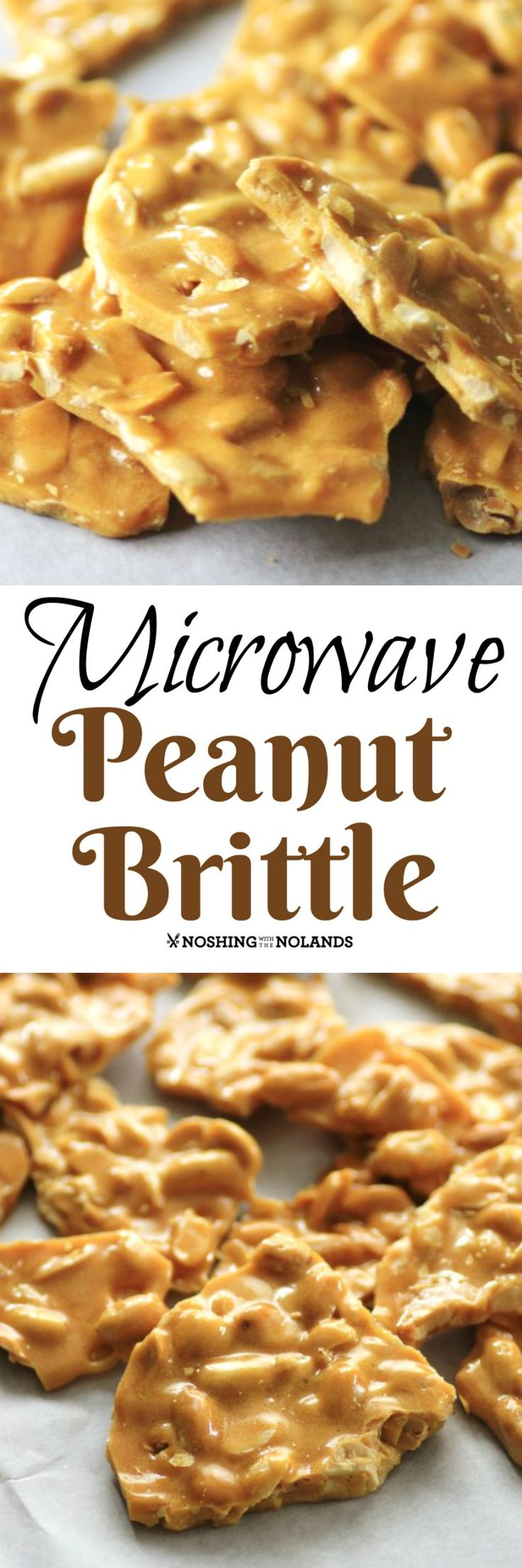 Microwave Peanut Brittle by Noshing With The Nolands is a fun and easy treat to enjoy and give over the holidays!