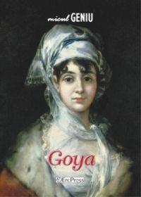 Micul geniu, nr. 7 - Goya (carte + DVD); Un modest omagiu pentru cei care, inca din copilarie, si-au dedicat viata picturii, muzicii si stiintei, lasand posteritatii inestimabile valori!