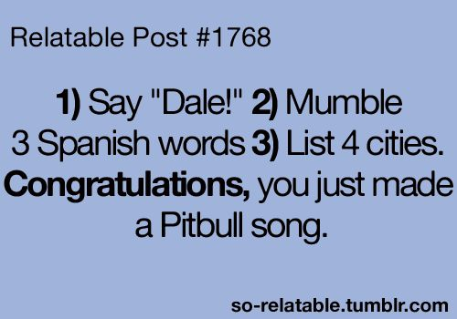 : Laughing, Hate Pitbull, Quote, Dale, Songs Hye-Kyo, Funny Stuff, So True, Humor, Pitbull Songs