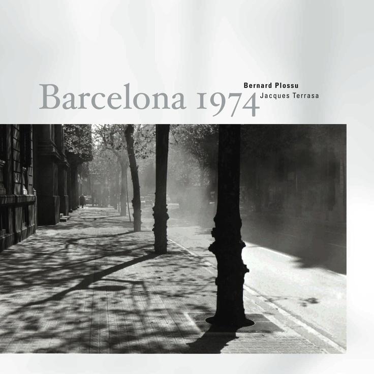 sd-mudito edicions: Un proyecto de fotografía, Barcelona 1974 de Bernard Plossu