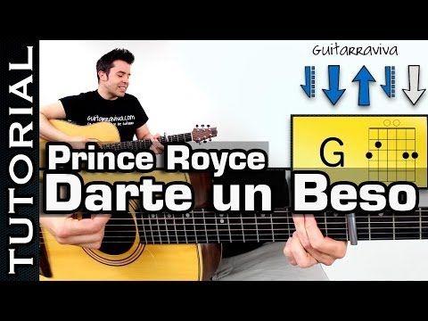tocar guitarra Darte un Beso de PRINCE ROYCE COMPLETO acordes guitarra acustica Tutorial ritmo - YouTube