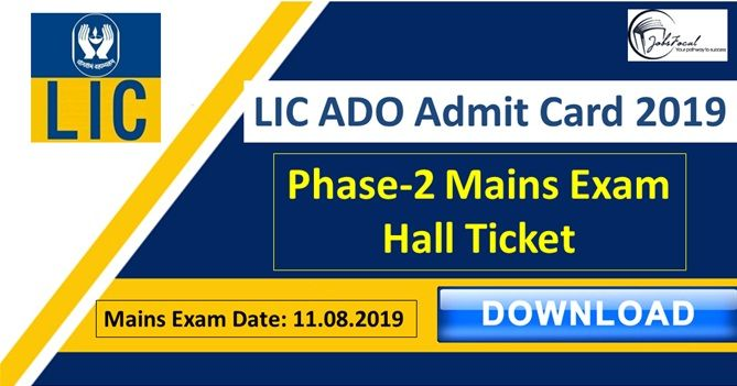 Lic Ado Admit Card 2019 20 Out 8581 11th Aug Mains Exam Hall