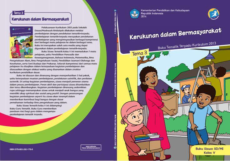Edisi Revisi Buku Tematik Kurikulum 2013 SD/MI Kelas 5 Tema 3 Kerukunan dalam Bermasyarakat Format PDF