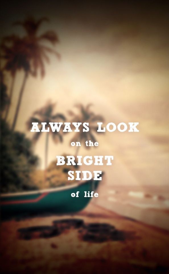 Always Look The Bright Side Of Life