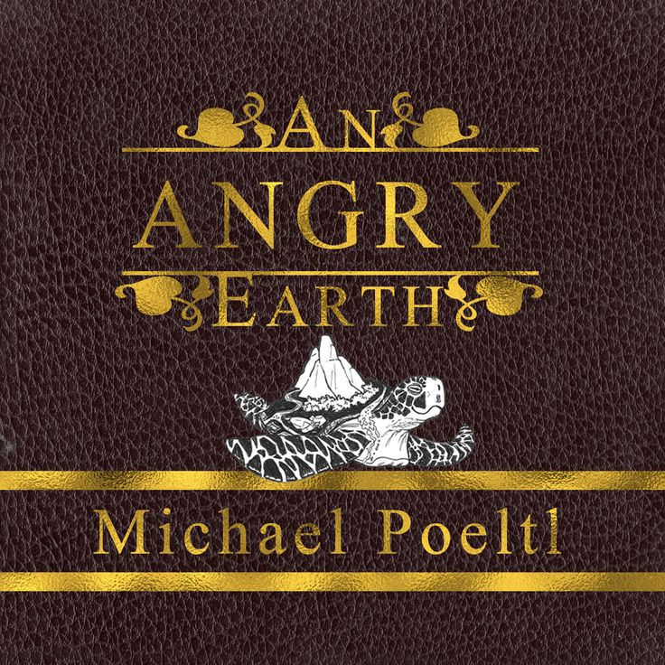 The cover for An Angry Earth - A cautionary tale of ignorance and the apocalypse.