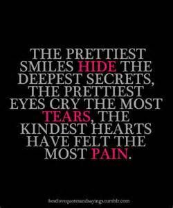 The Prettiest Smiles Hide The Deepest Secrets quotes cute quote tumblr girl quotes