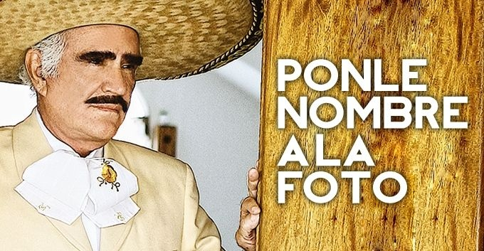 Ponle nombre a la foto Vicente Fernández