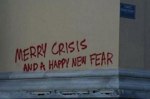 Merry Crisis and a Happy New Fear: Athens Greece, Schools Libraries, Street Art, Merry Crisis, Funny Photo, Happy Holidays, New Years, Fear, Streetart