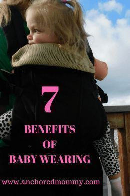 7 Benefits of Baby Wearing + All Seasons 360 Ergonomic Baby Carrier Review - Anchored Mommy |Baby Wearing|