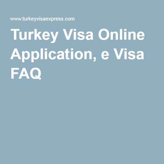 Turkey Visa Online Application, e Visa FAQ