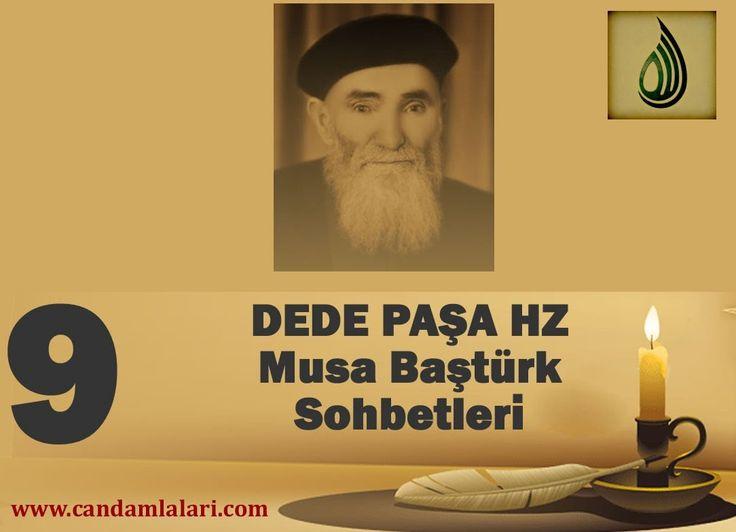 Dede Paşa - Musa Baştürk Bayburdi Sohbetleri 9