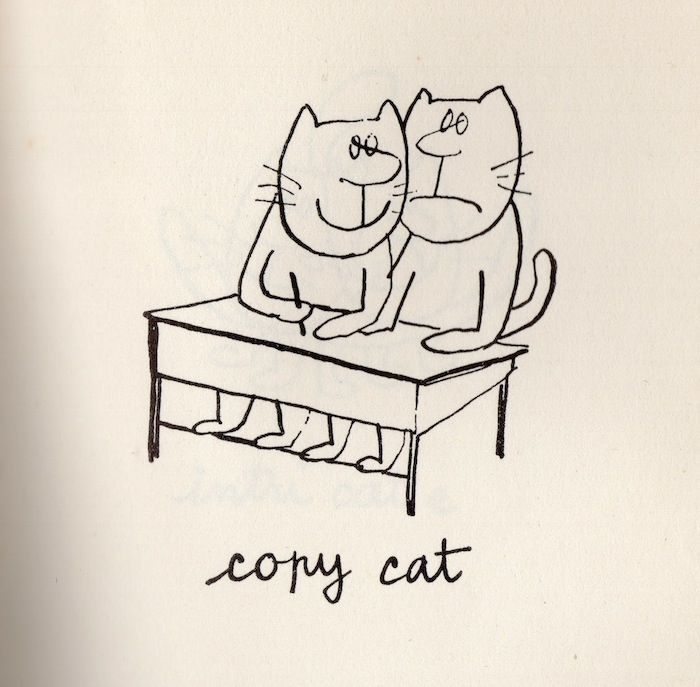 Siné. I found this book containing plays on words containing 'cat' within them. They just reminded me so much of some of my silly poems and plays on words I've been doing this year (check them out by the way). His doodles are quick and terrific.