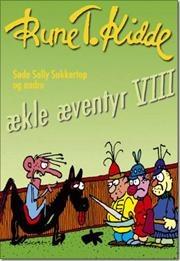Søde Sally Sukkertop og andre ækle æventyr af Rune T. Kidde, ISBN 9788773948361