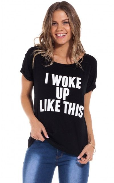 Girls, no one needs to know the truth! Make like you woke up like this in this easy to wear, cheeky tee. Featuring the c{SHOWPODev-nEz7szut}